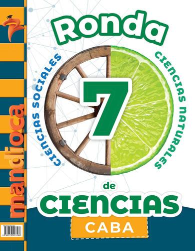 Imagen 1 de 1 de Ronda De Ciencias 7 Caba - Estación Mandioca -