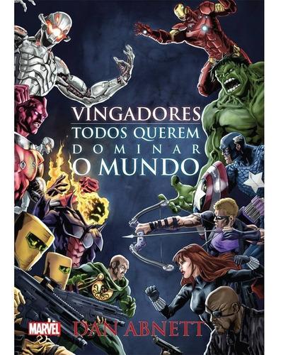 Livro Vingadores Todos Querem Dominar O Mundo Ed Novo Século