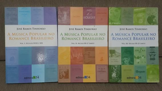 Livro A Música Popular No Romance Brasileiro - Vols. 1 Ao 3
