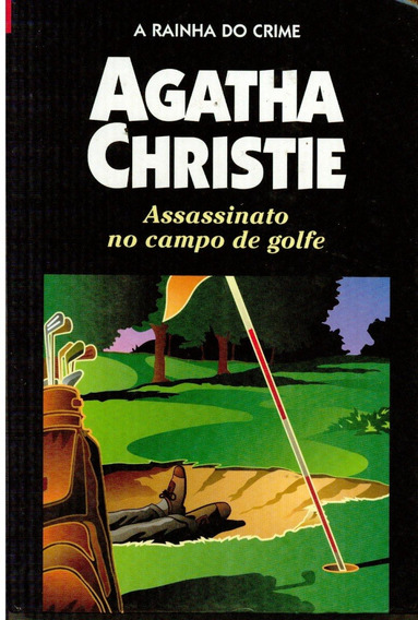 Livro Assassinato No Campo De Golfe - Agatha Christie