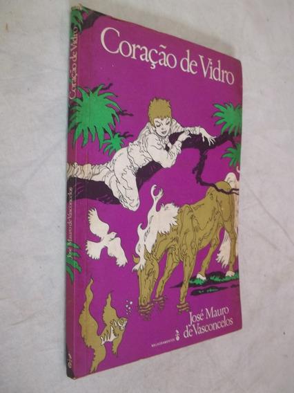 Livro - Coração De Vidro - José Mauro De Vasconcelos