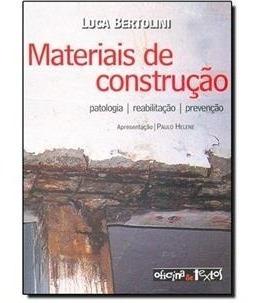 Materiais De Construção: Patologia - Reabilitação - Novo