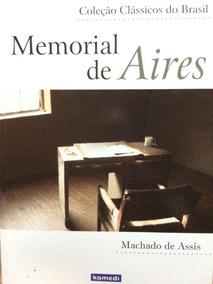 Memorial De Aires De Machado De Assis