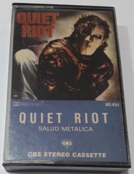 Quiet Riot - Salud Metallica ( Cassette ) No Cd Ni Vinilo