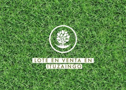 Unico Lote En Ituzaingo Norte