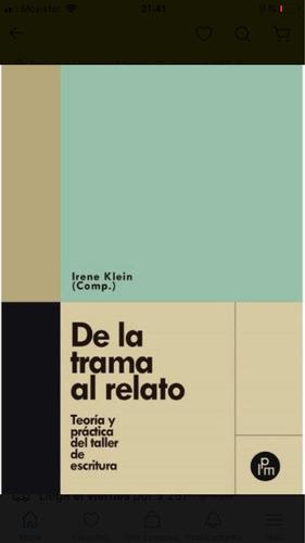 Imagen 1 de 1 de De La Trama Al Relato - Irene Klein - Envío Gratis Caba(*)