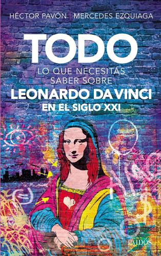 Imagen 1 de 3 de Todo Lo Que Necesitás Saber Sobre Leonardo Da Vinci