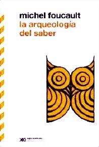 Foucault - La Arqueologia Del Saber - Libro Nuevo
