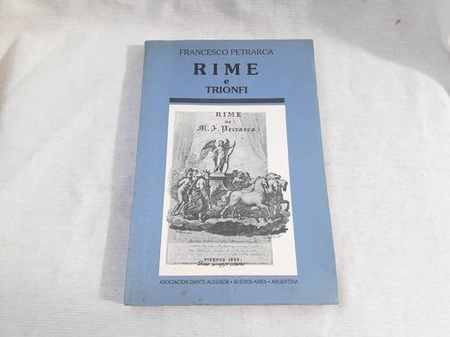 Imagen 1 de 4 de Rime E Trionfi Francesco Petrarca Asoc Dante Alighieri