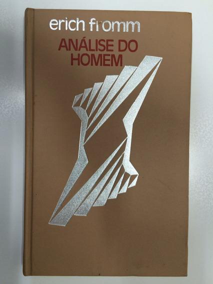 Livro: Análise Do Homem - Erich Fromm