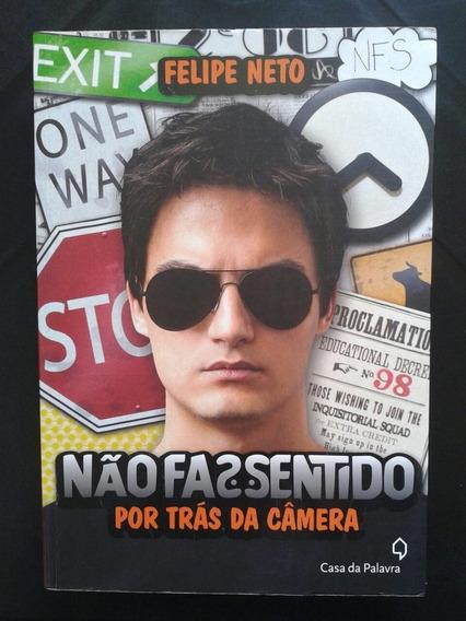 Livro Felipe Neto Não Faz Sentido Por Trás Da Câmera