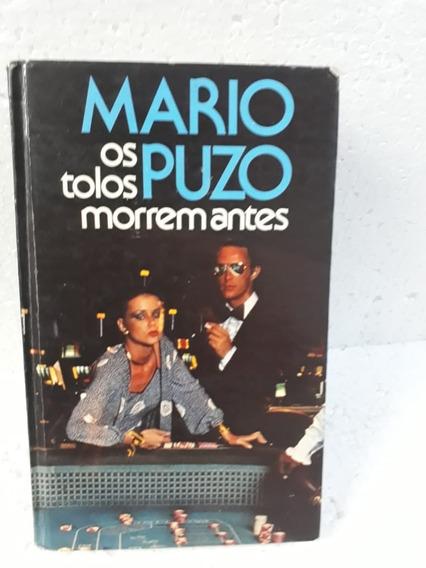 Mario Puzo Os Tolos Morrem Antes