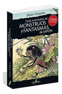 Libro Guía Ilustrada De Monstruos Y Fantasmas De Japón