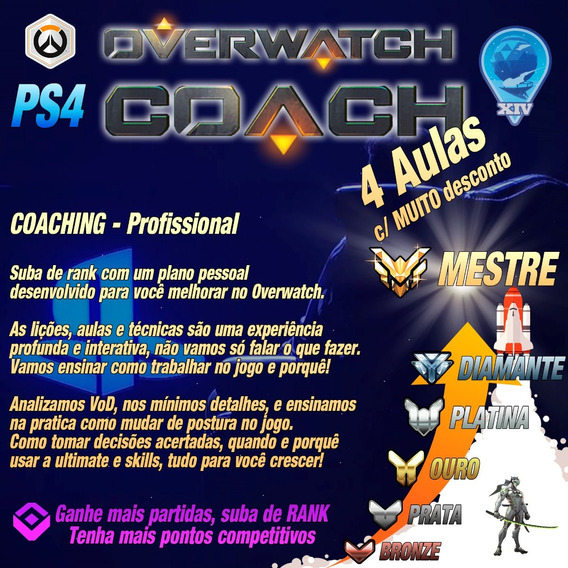 Overwatch Coach / Coaching - Promoção 4x - Ps4 Pc Xbox