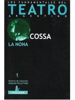 La Nona Roberto Cossa Corregidor
