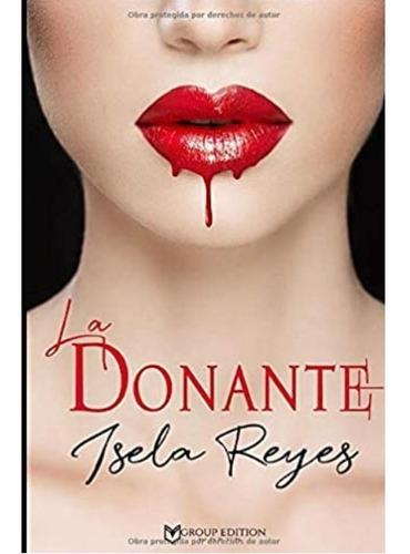 La Donante | Isela Reyes