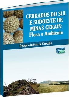 Cerrados Do Sul E Sudoeste De Minas Gerais -