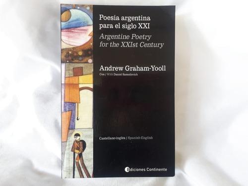 Imagen 1 de 8 de Poesia Argentina Para El Siglo Xxi Bilingue Graham Yooll