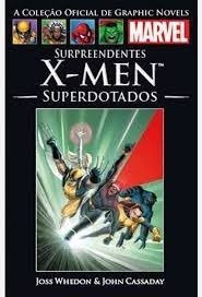 Livro Surpreendentes X-men Superdota Joss Whedon E John