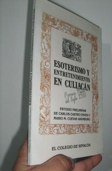 Esoterismo Y Entretenimiento En Culiacan Del Siglo Xvll
