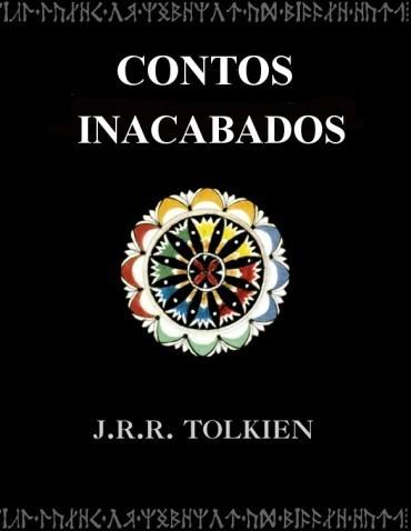 Contos Inacabados J.r.r. Tolkien