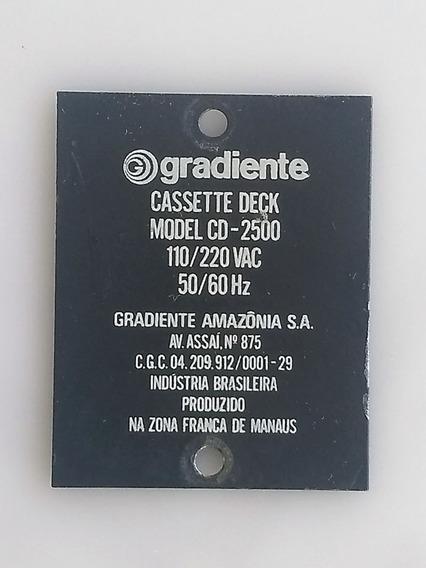 Placa Metálica Do Tape Deck Cd-2500 Com Logo Da Gradiente