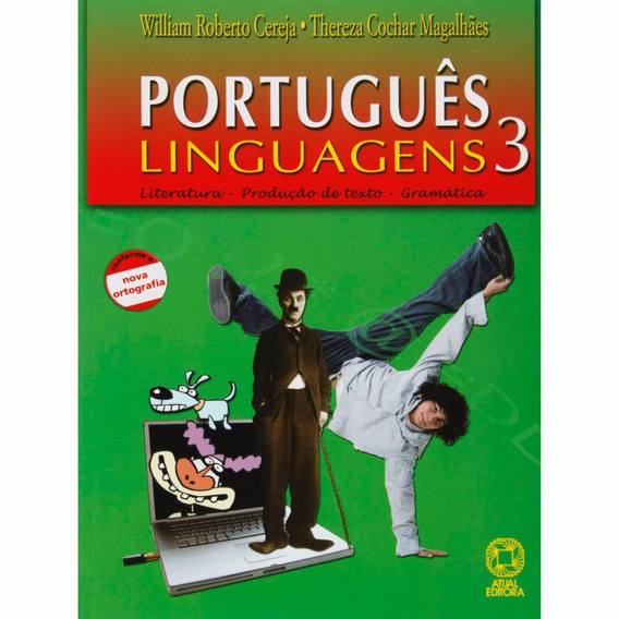 Livro - Português Linguagens 3 - Literatura, Prod. De Texto