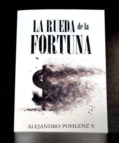 Novela:  La Rueda De La Fortuna