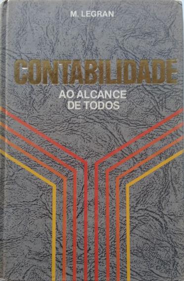 Contabilidade Ao Alcance De Todos Vol 1, 2 E 3. M. Legran