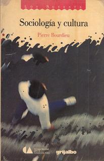 Sociología Y Cultura / Pierre Bourdieu