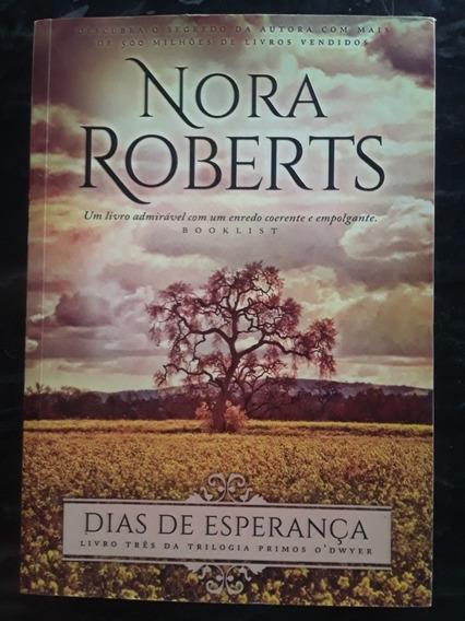 Livro Dias De Esperança - Nora Roberts