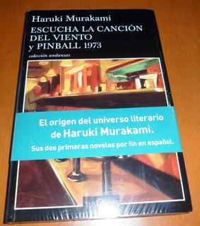 Escucha La Canción Del Viento/pinball 1973. Haruki Murakami.