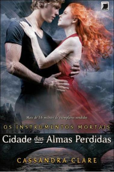 Cidade Das Almas Perdidas (vol.5 Os Instrumentos Mortais) -