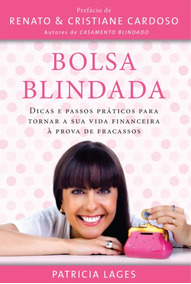 Bolsa Blindada - Patrícia Lages / Ed. Thomas Nelson