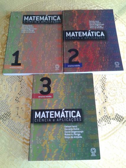 Matemática Ciência E Aplicações ( Gelson Iezzi )