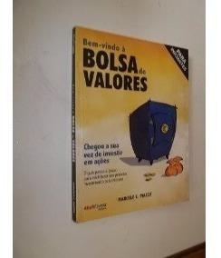 Livro Bem-vindo À Bolsa De Valores - Marcelo C. Piazza
