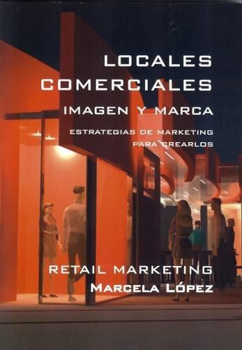 Locales Comerciales. Imagen Y Marca