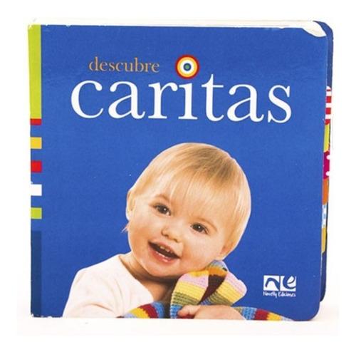 Imagen 1 de 2 de Libro Para Bebé, Descubre Caritas Cuento Curiosidad Colores