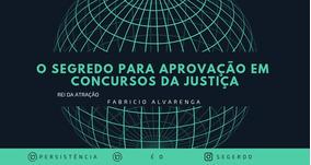O Segredo Para Aprovação Em Concursos Da Justiça