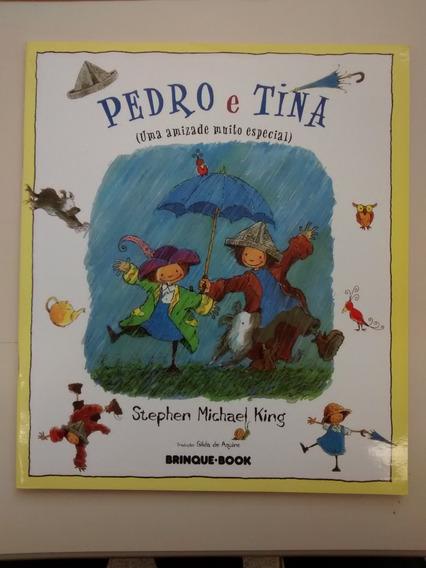 Livro Pedro E Tina (uma Amizade Muito Especial)