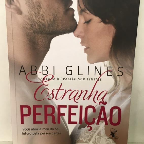 Livro - Estranha Perfeição - Abbi Glines