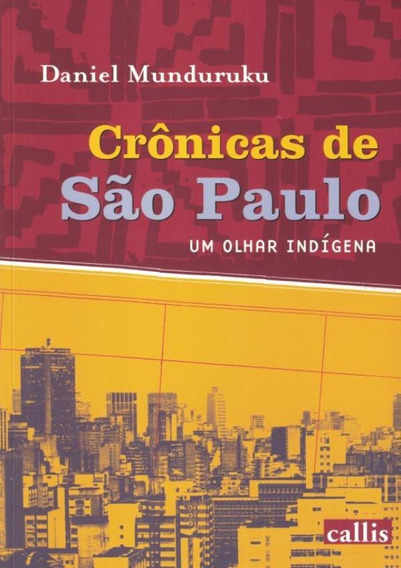 Cronicas De Sao Paulo - Um Olhar Indigena - 2ª Ed