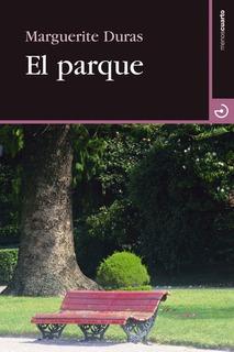 El Parque, Marguerite Duras, Calamo