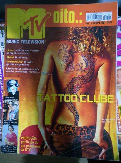 Revista Mtv Nº 08 2001 Tattoo Clube Michael Jackson Strokes