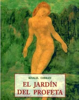 El Jardín Del Profeta, Khalil Gibran, Olañeta