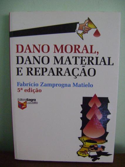 Livro Dano Moral Material E Reparação Fabrício Zamprogna