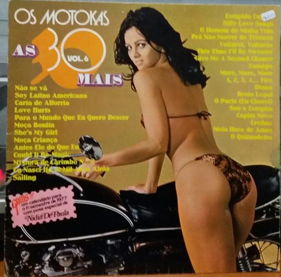 Os Motokas - As 30 Mais - Vol. 6 - 1976 (lp)