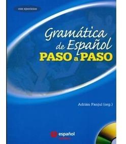 Gramática De Espanol - Paso A Paso 2 ª Edición 2011