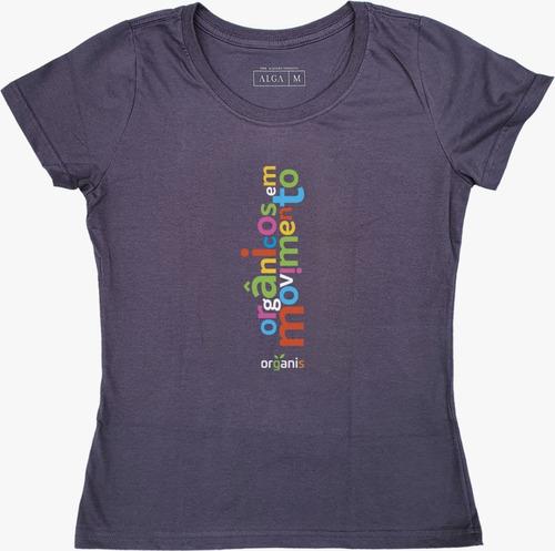 Camiseta Baby Look Orgânicos Em Movimento