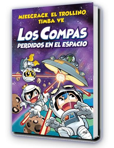 Imagen 1 de 4 de Mikecrack, Timba Vk - Los Compas 5 - Perdidos En El Espacio